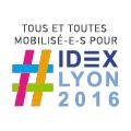 Tous et toutes mobilisé-e-s pour IDEX LYON 2016